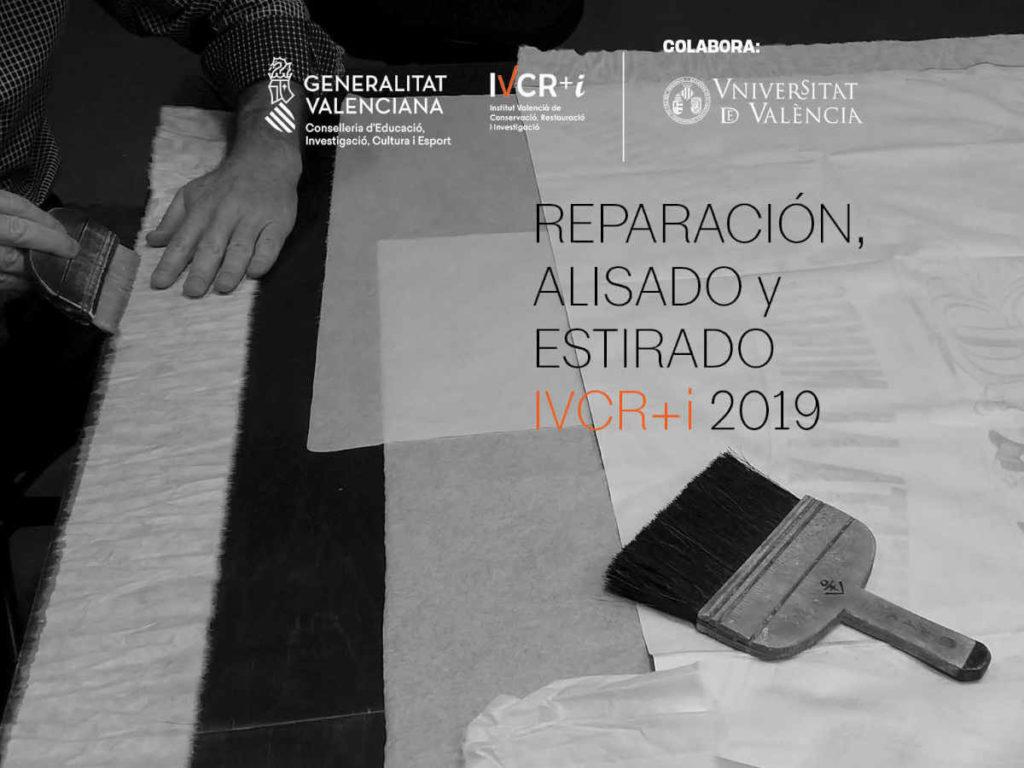 Reparación, alisado y estirado. Luis Crespo. IVCR+I 2019