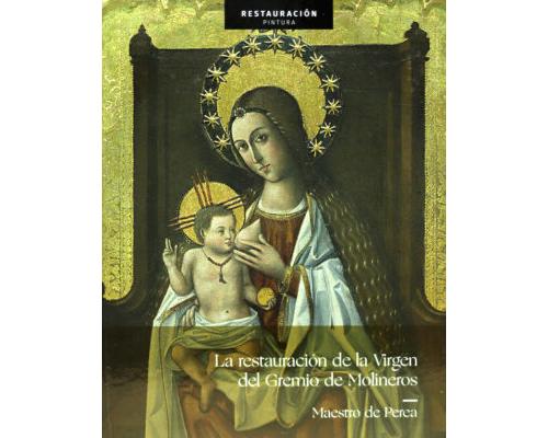 La restauración de la Virgen del Gremio de Molineros