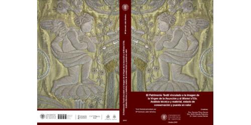 El Patrimonio Textil vinculado a la imagen de la Virgen de la Asunción y al Misteri d