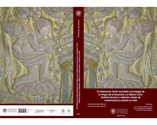 El Patrimonio Textil vinculado a la imagen de la Virgen de la Asunción y al Misteri d'Elx